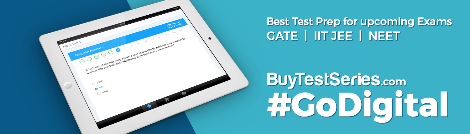 Buy Online Test Series for GATE, IIT-JEE, NEET