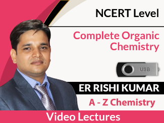 Complete Organic Chemistry of NCERT Level Video Lectures By Er Rishi Kumar (USB)