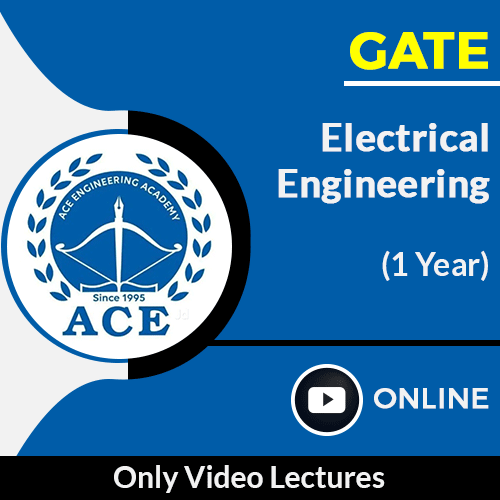 GATE Electrical Engineering Only Online Video Lectures by ACE Engg Academy (1 Year)