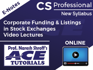 CS Professional New Syllabus Corporate Funding & Listings in Stock Exchanges Video Lectures by Prof. Namrata (Online)