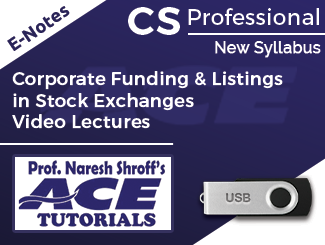 CS Professional New Syllabus Corporate Funding & Listings in Stock Exchanges Video Lectures by Prof. Namrata (USB)