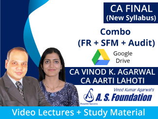 CA Final Combo (FR + SFM + Audit) New Syllabus Video Lectures by CA Vinod Agarwal & CA Aarti Lahoti  (Download)