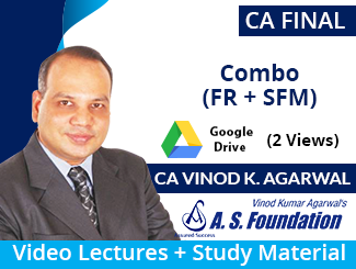 CA Final (FR + SFM) Combo Video Lectures by CA Vinod Kumar Agarwal (Download, 2 Views)