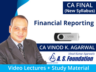 CA Final Financial Reporting Video Lectures for New Syllabus by CA Vinod Agarwal (USB)