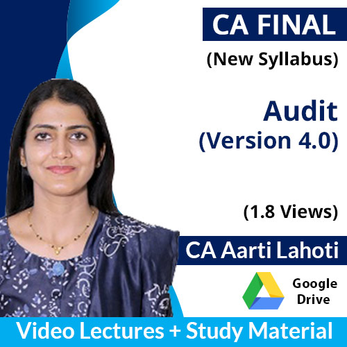 CA Final New Syllabus Audit (Version 4.0) Video Lectures in English by CA Aarti Lahoti (Download, 1.8 Views)