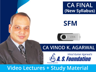 CA Final SFM Video Lectures for New Syllabus by CA Vinod Agarwal (USB)