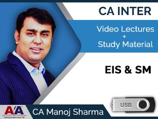 CA Inter EIS & SM Video Lectures by CA Manoj Sharma (USB)