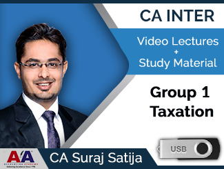 CA Inter Group 1 Taxation Video Lectures by CA Suraj Satija (USB)