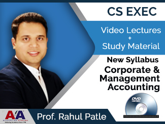 CS Executive New Syllabus Corporate & Management Accounting Video Lectures by Prof. Rahul Patle (DVD)