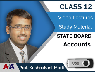 Class 12 State Board Accounts Video Lectures by Prof. Krishnakant Modi (USB)