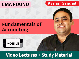 CMA Foundation Fundamentals of Accounting Video Lectures by Avinash Sancheti (Mobile)