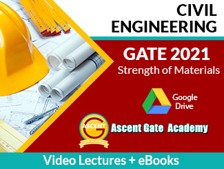 GATE 2021 CE Strength of Materials Video Lectures by Ascent Gate Academy (Download)