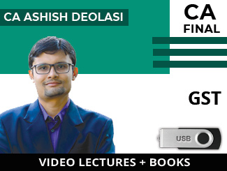 CA Final GST Video Lectures by CA Ashish Deolasi (USB + Books)