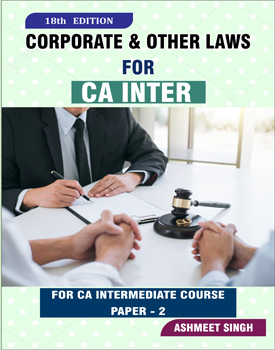 CA Inter Corporate & Other Laws Book by Ashmeet Singh