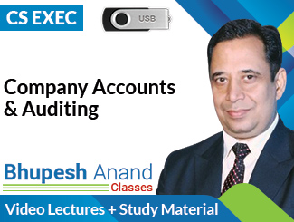 CS Executive Company Accounts & Auditing Video Lectures by CA Bhupesh Anand (USB)
