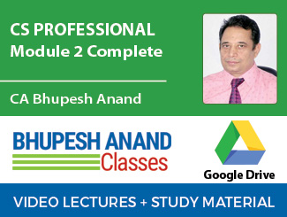 CS Professional Module 2 Complete Video Lectures by CA Bhupesh Anand (Download)