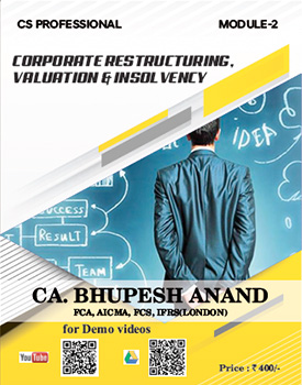 CS Professional - Corporate Restructuring, Valuation & Insolvency (CRVI) (Old Syllabus) Book by CA Bhupesh Anand