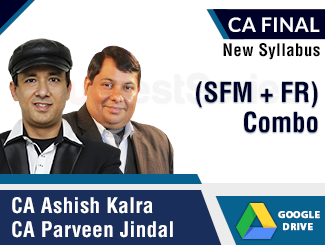 CA Final New Syllabus (SFM + FR) Combo Video Lectures by CA Ashish Kalra & CA Parveen Jindal (Download)
