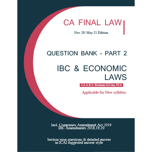 CA Final New Syllabus Economic Laws (Question Bank - Part 2) Book by CA AKS Krishnan