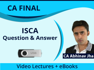 CA Final ISCA Question & Answer Video Lectures by CA Abhinav Jha (USB)