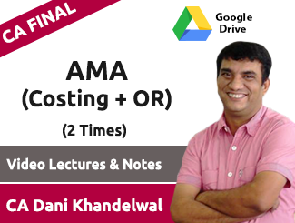 CA Final AMA (Costing + OR) Video Lectures by CA Dani Khandelwal (Download, 2 Times)