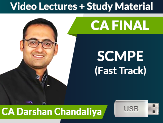 CA Final New Syllabus SCMPE Fast Track Video Lectures by CA Darshan Chandaliya (USB)