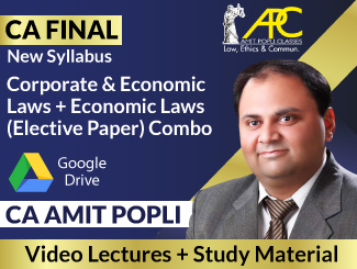 CA Final New Syllabus Corporate & Economic Laws + Economic Laws (Elective Paper) Combo Video Lectures by CA Amit Popli (Download)