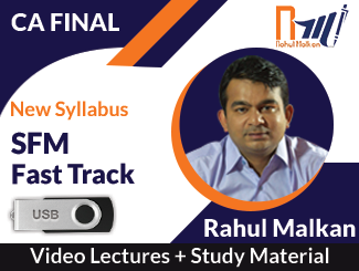 CA Final New Syllabus SFM Fast Track Video Lectures by Prof Rahul Malkan (USB)