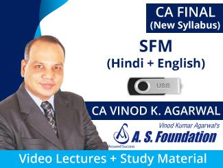 CA Final New Syllabus SFM Video Lectures in (Hindi + English) by CA Vinod Agarwal (USB)
