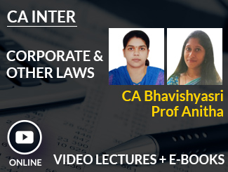 CA Inter Corporate & Other Laws Video Lectures by CA Bhavishyasri & Prof Anitha (Online)