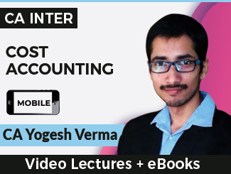 CA Inter Cost Accounting Video Lectures by CA Yogesh Verma (Mobile)