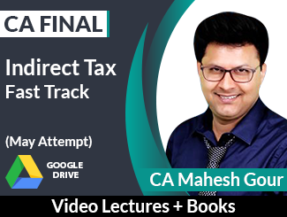 CA Final IDT Fast Track Video Lectures by CA Mahesh Gour May Attempt (Download + Books)