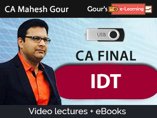 CA Final IDT Video Lectures by CA Mahesh Gour (USB + eBooks)