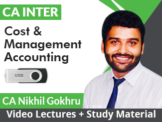 CA Inter Cost & Management Accounting Video Lectures by CA Nikhil Gokhru (USB)