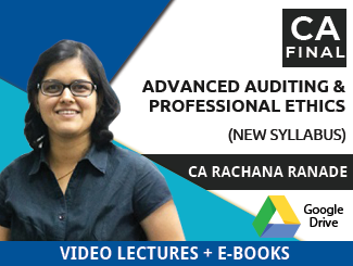 CA Final New Syllabus Advanced Auditing & Professional Ethics Video Lectures by CA Rachana Ranade (Download + eBooks)
