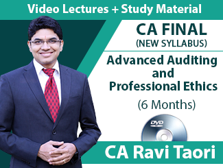 CA Final New Syllabus Advanced Auditing & Professional Ethics Video Lectures By CA Ravi Taori (6 Months - DVD)
