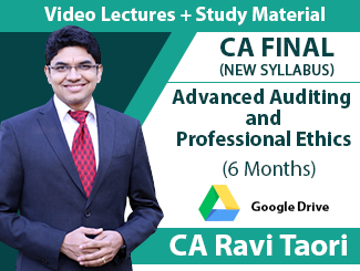 CA Final New Syllabus Advanced Auditing & Professional Ethics Video Lectures By CA Ravi Taori (6 Months - Download)