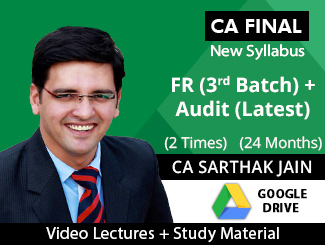 CA Final New Syllabus FR (3rd Batch) & Audit (Latest) Combo Video Lectures with MCQs by CA Sarthak Jain (Download - 2 Times)