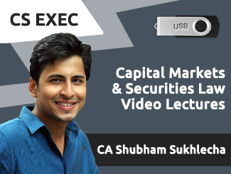 CS Executive Capital Markets & Securities Law Video Lectures by CA Shubham Sukhlecha (USB)