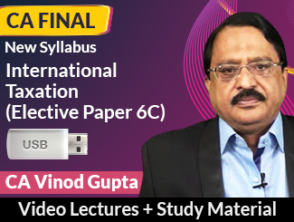 CA Final New Syllabus International Taxation (Elective Paper 6C) Video Lectures by CA Vinod Gupta (USB)