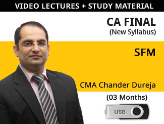 CA Final New Syllabus SFM Video Lectures by CMA Chander Dureja (USB, 3 Months)