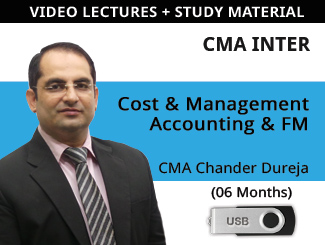 CMA Inter Cost & Management Accounting and Financial Management Video Lectures by CMA Chander Dureja (USB, 6 Months)