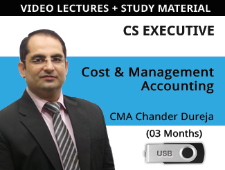CS Executive Cost & Management Accounting Video Lectures by CMA Chander Dureja (USB, 3 Months)