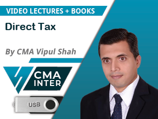 CMA Inter Direct Tax Video Lectures by CMA Vipul Shah (USB)