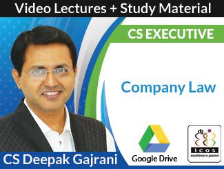 CS Executive Company Law Video Lectures by CS Deepak Gajrani (Download)
