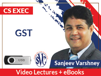 CS Executive GST Video Lectures by Sanjeev Varshney (USB)