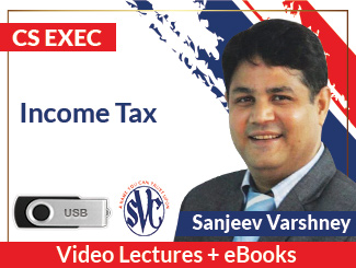 CS Executive Income Tax Video Lectures by Sanjeev Varshney (USB)