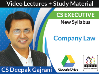 CS Executive New Syllabus Company Law Video Lectures by CS Deepak Gajrani (Download)