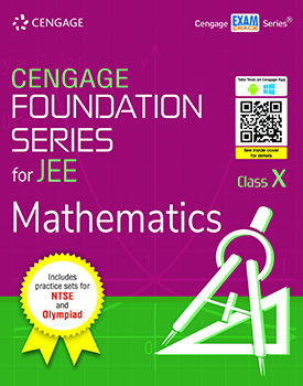 Cengage Foundation Series for JEE Mathematics: Class 10 Book