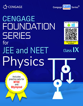 Cengage Foundation Series for JEE and NEET Physics: Class 9 Book